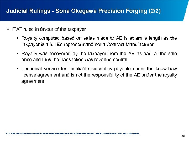 Judicial Rulings - Sona Okegawa Precision Forging (2/2) • ITAT ruled in favour of