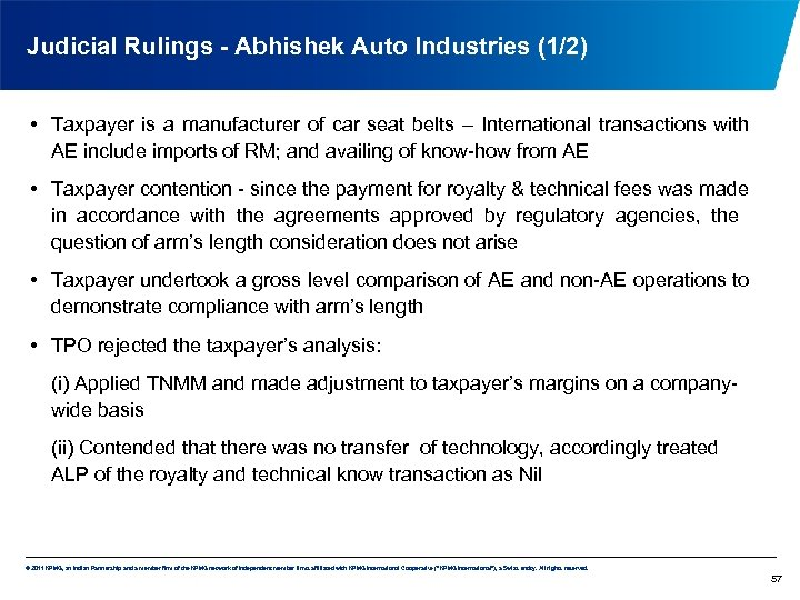 Judicial Rulings - Abhishek Auto Industries (1/2) • Taxpayer is a manufacturer of car