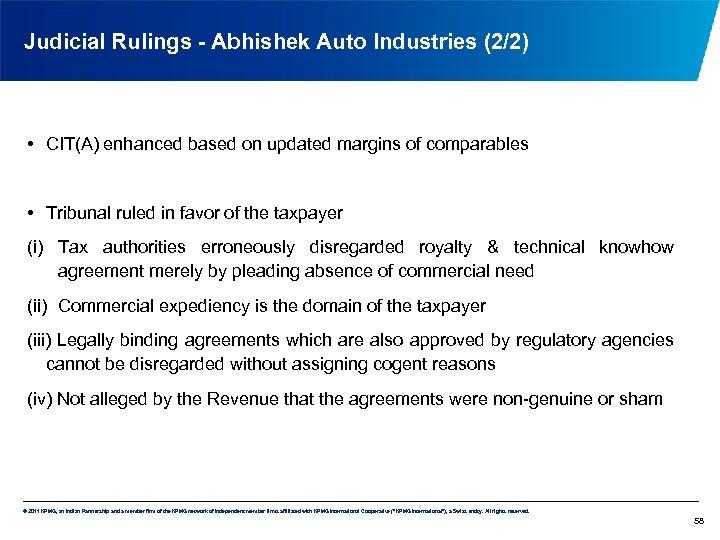 Judicial Rulings - Abhishek Auto Industries (2/2) • CIT(A) enhanced based on updated margins
