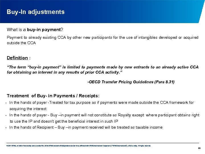 Buy-In adjustments What is a buy-in payment? Payment to already existing CCA by other