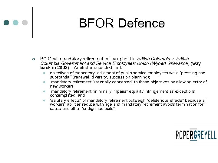 BFOR Defence ¢ BC Govt. mandatory retirement policy upheld in British Columbia v. British