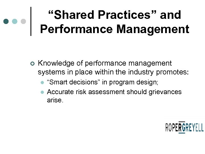 """Shared Practices"" and Performance Management ¢ Knowledge of performance management systems in place within"