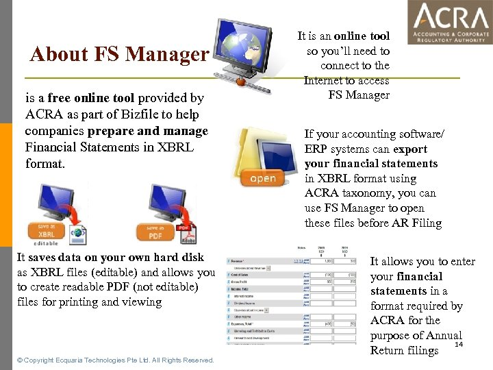 About FS Manager is a free online tool provided by ACRA as part of