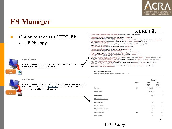 FS Manager XBRL File n Option to save as a XBRL file or a