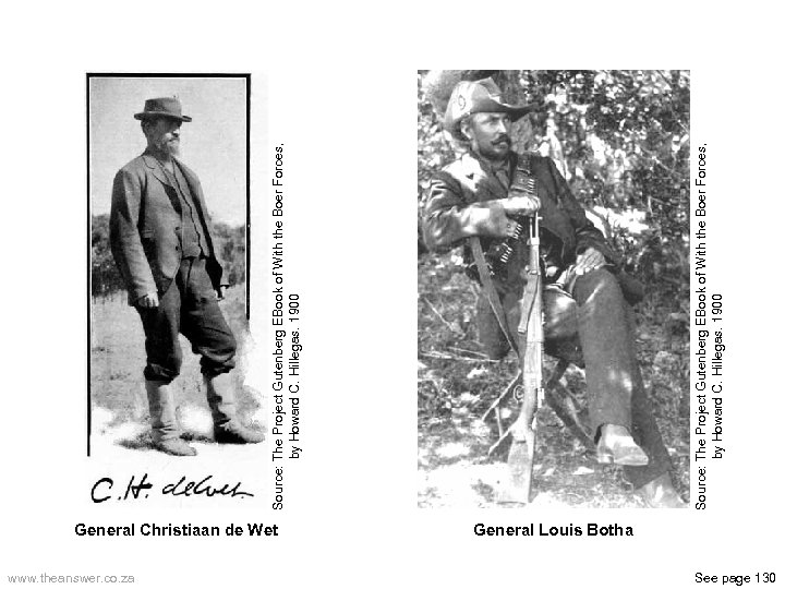 General Christiaan de Wet www. theanswer. co. za General Louis Botha See page 130