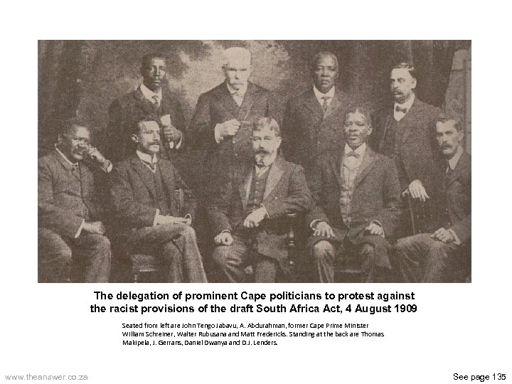 The delegation of prominent Cape politicians to protest against the racist provisions of the