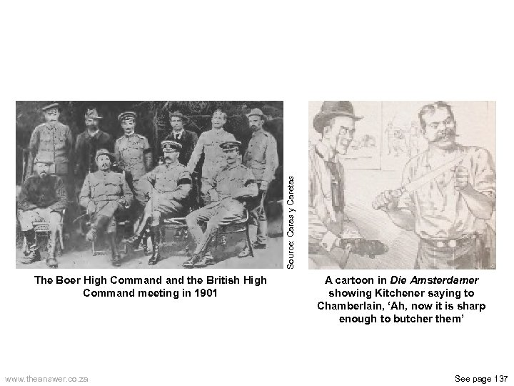 Source: Caras y Caretas The Boer High Command the British High Command meeting in