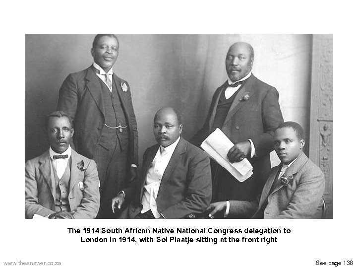 The 1914 South African Native National Congress delegation to London in 1914, with Sol