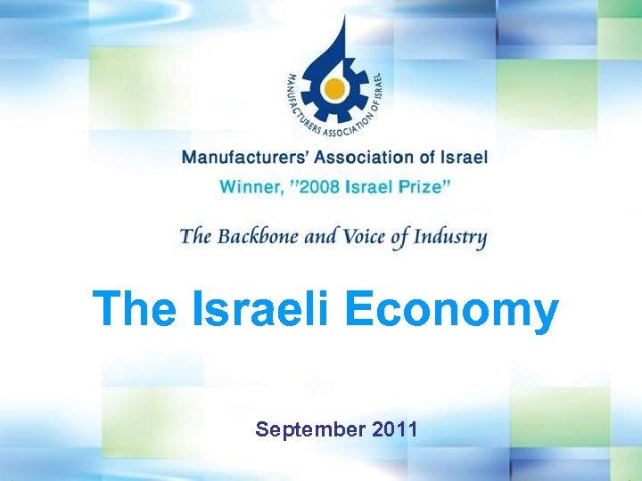 The Israeli Economy September 2011