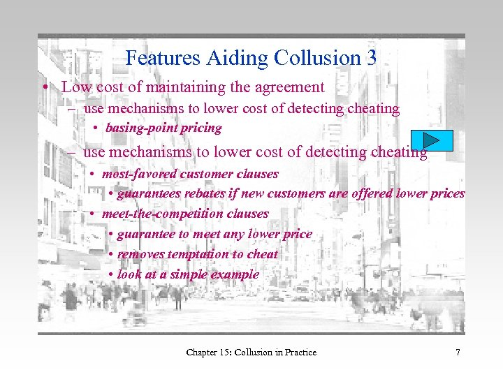 Features Aiding Collusion 3 • Low cost of maintaining the agreement – use mechanisms