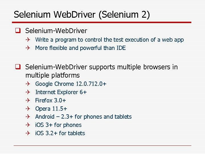 Selenium Web. Driver (Selenium 2) q Selenium-Web. Driver Q Write a program to control