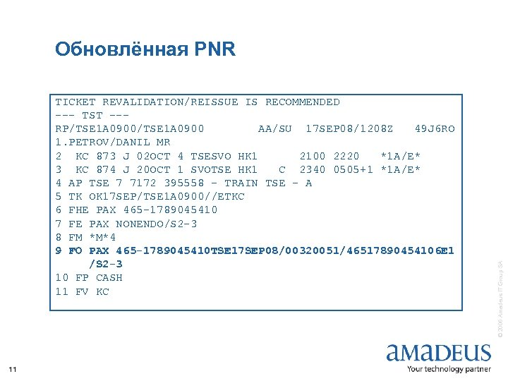 TICKET REVALIDATION/REISSUE IS RECOMMENDED --- TST --RP/TSE 1 A 0900 AA/SU 17 SEP 08/1208