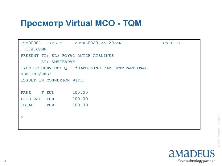 Просмотр Virtual MCO - TQM TSM 00001 TYPE M AMSKL 0980 AA/23 JAN 1.