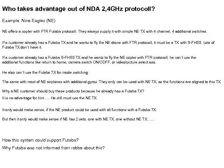 Who takes advantage out of NDA 2, 4 GHz protocoll? Example: Nine Eagles (NE)