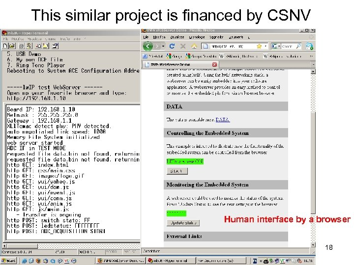 This similar project is financed by CSNV Human interface by a browser 18