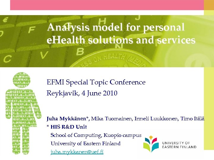 Analysis model for personal e. Health solutions and services EFMI Special Topic Conference Reykjavik,