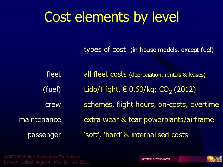 Cost elements by level types of cost (in-house models, except fuel) fleet (fuel) crew