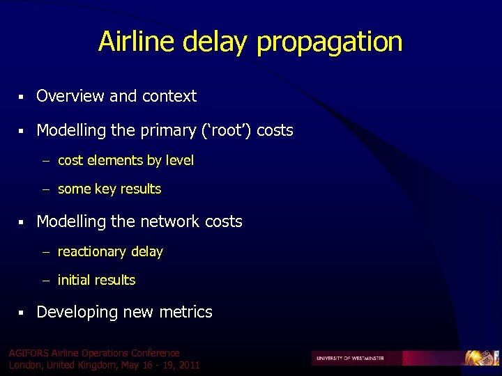 Airline delay propagation § Overview and context § Modelling the primary ('root') costs –