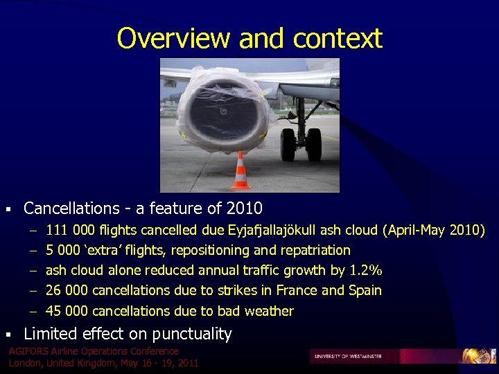 Overview and context § Cancellations - a feature of 2010 – 111 000 flights