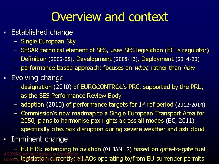 Overview and context § Established change – Single European Sky – SESAR technical element