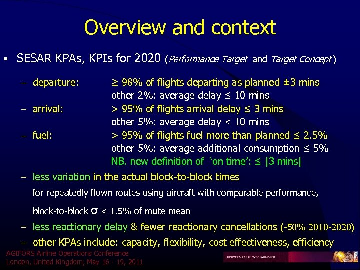 Overview and context § SESAR KPAs, KPIs for 2020 – departure: – arrival: –