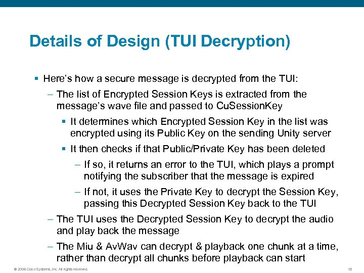 Details of Design (TUI Decryption) § Here's how a secure message is decrypted from