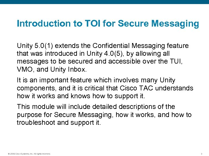Introduction to TOI for Secure Messaging Unity 5. 0(1) extends the Confidential Messaging feature