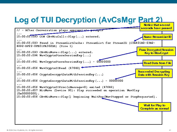 Log of TUI Decryption (Av. Cs. Mgr Part 2) Notice that several seconds have