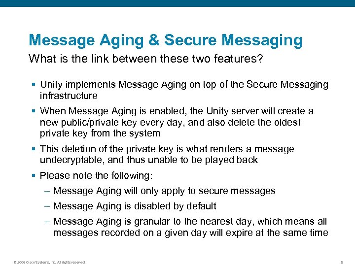 Message Aging & Secure Messaging What is the link between these two features? §