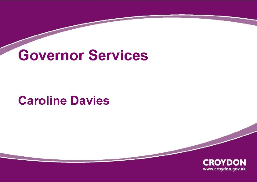 Governor Services Caroline Davies