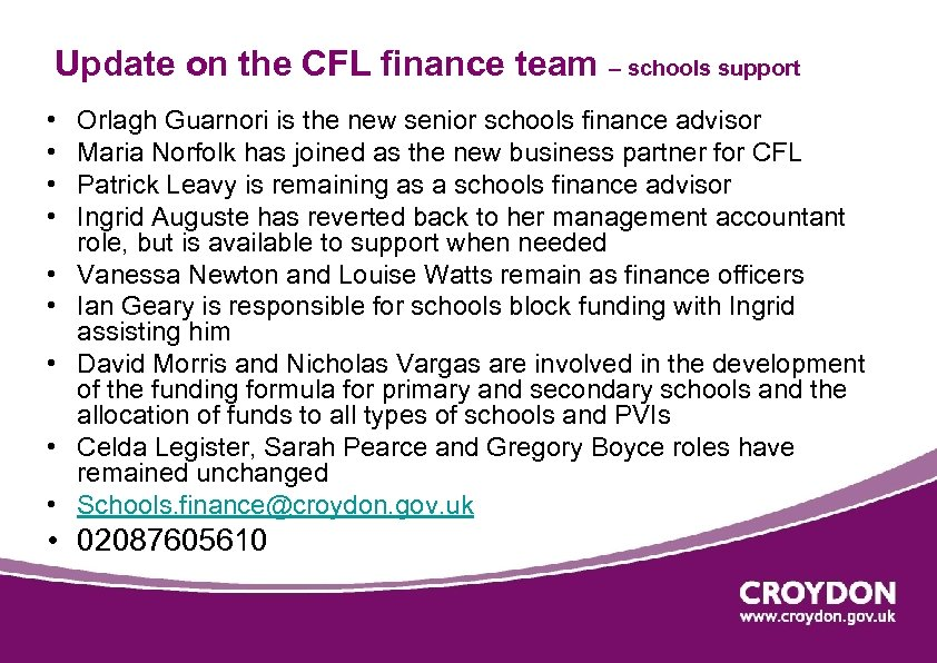 Update on the CFL finance team – schools support • • • Orlagh Guarnori