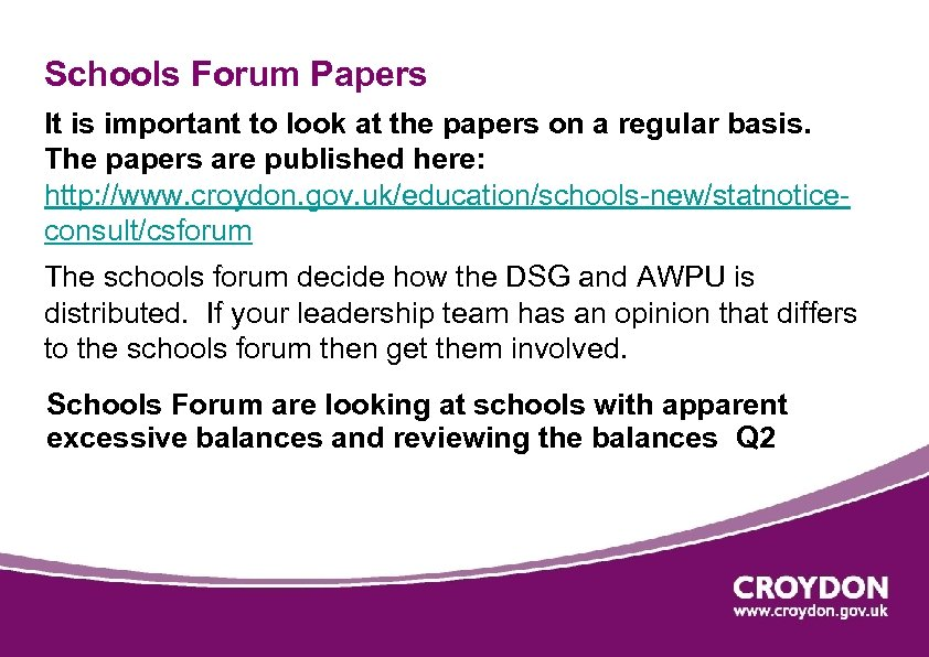 Schools Forum Papers It is important to look at the papers on a regular
