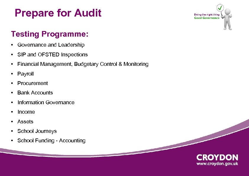 Prepare for Audit Testing Programme: • Governance and Leadership • SIP and OFSTED Inspections