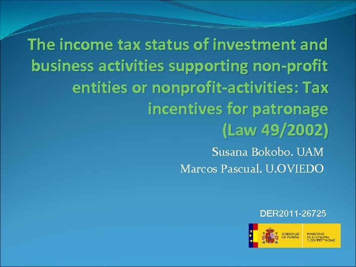The income tax status of investment and business activities supporting non-profit entities or nonprofit-activities: