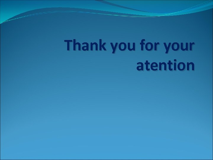 Thank you for your atention