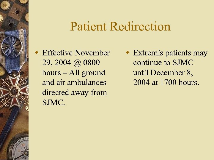 Patient Redirection w Effective November 29, 2004 @ 0800 hours – All ground air