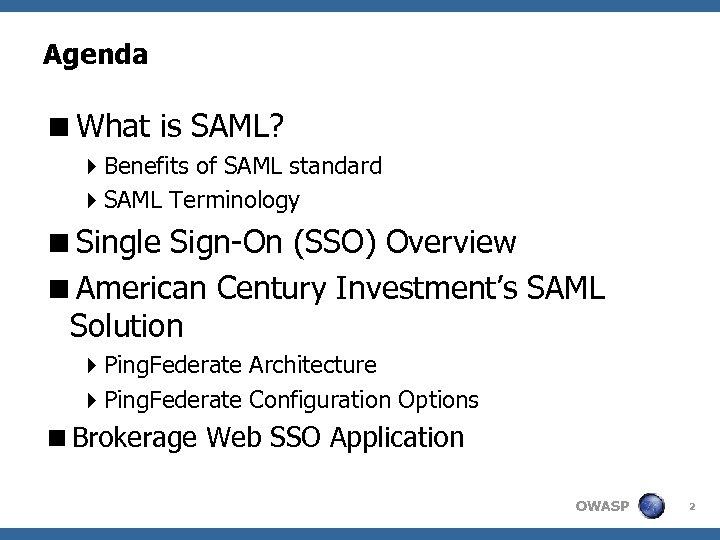 Security Access Mark-up Language SAML Single Sign