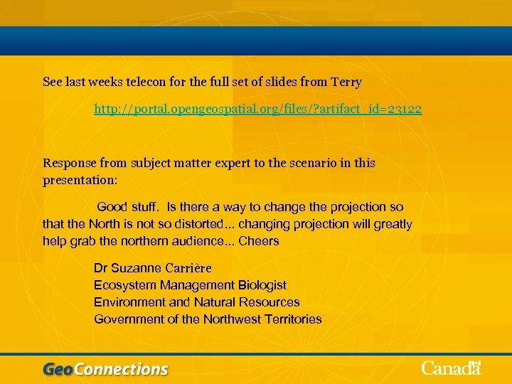 See last weeks telecon for the full set of slides from Terry http: //portal.