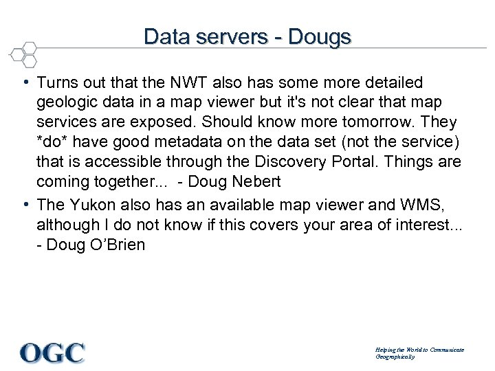 Data servers - Dougs • Turns out that the NWT also has some more