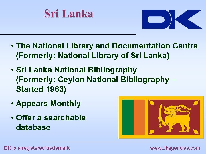 Sri Lanka • The National Library and Documentation Centre (Formerly: National Library of Sri