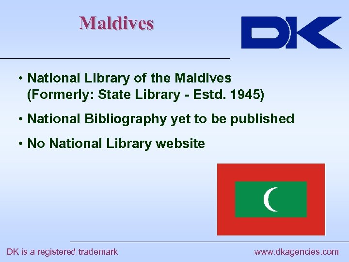 Maldives • National Library of the Maldives (Formerly: State Library - Estd. 1945) •