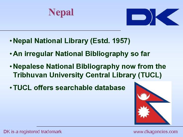 Nepal • Nepal National Library (Estd. 1957) • An irregular National Bibliography so far