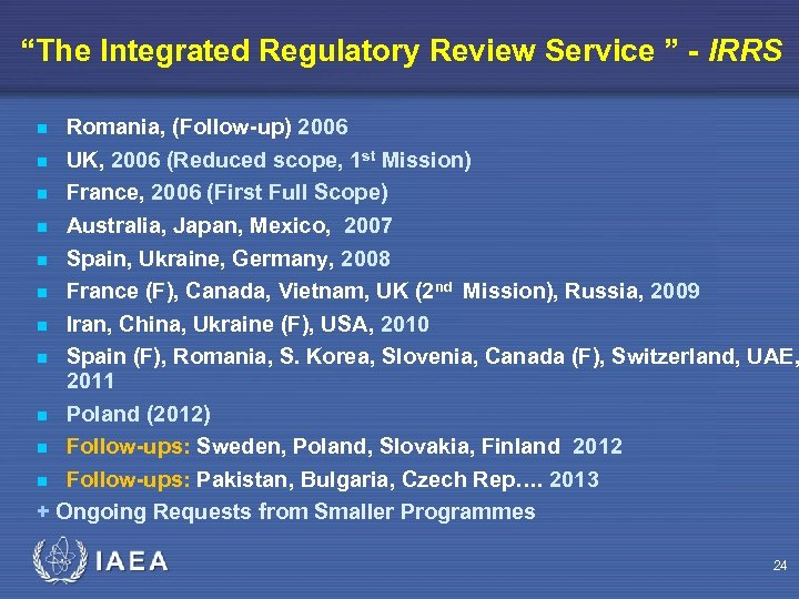 """The Integrated Regulatory Review Service "" - IRRS Romania, (Follow-up) 2006 UK, 2006 (Reduced"