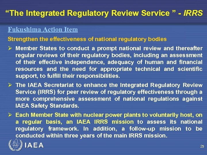 """The Integrated Regulatory Review Service "" - IRRS Fukushima Action Item Strengthen the effectiveness"