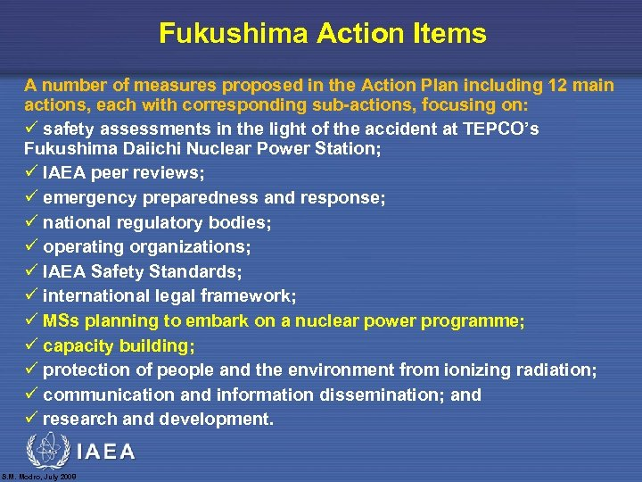 Fukushima Action Items A number of measures proposed in the Action Plan including 12
