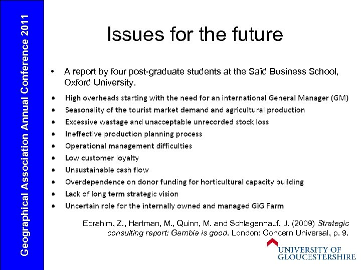 Geographical Association Annual Conference 2011 Issues for the future • A report by four
