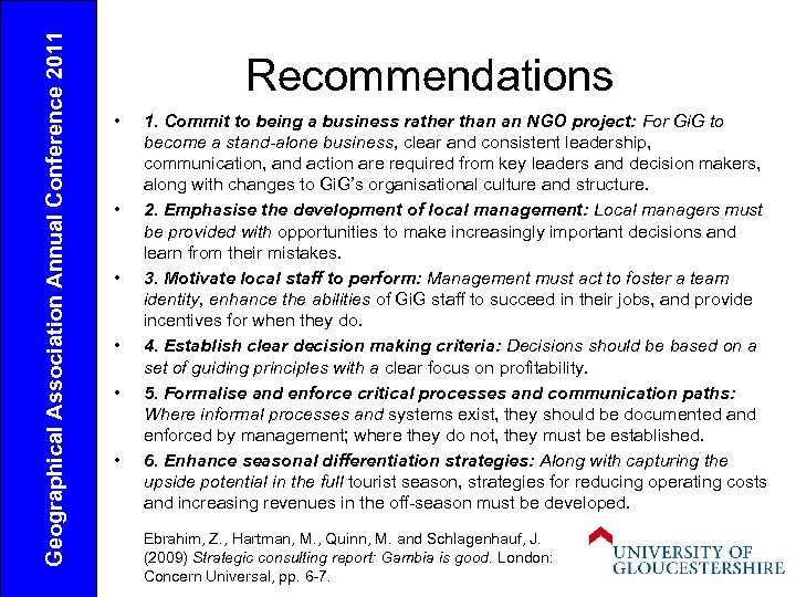 Geographical Association Annual Conference 2011 Recommendations • • • 1. Commit to being a