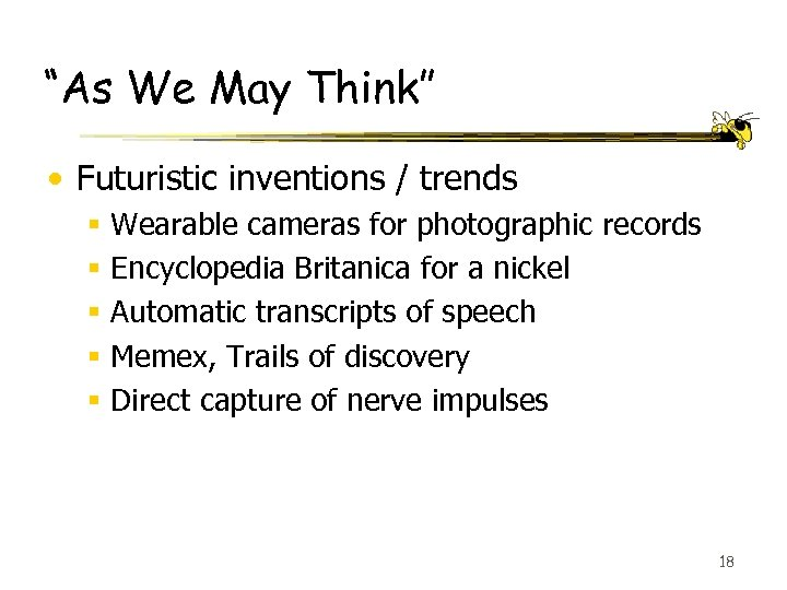 """As We May Think"" • Futuristic inventions / trends § § § Wearable cameras"