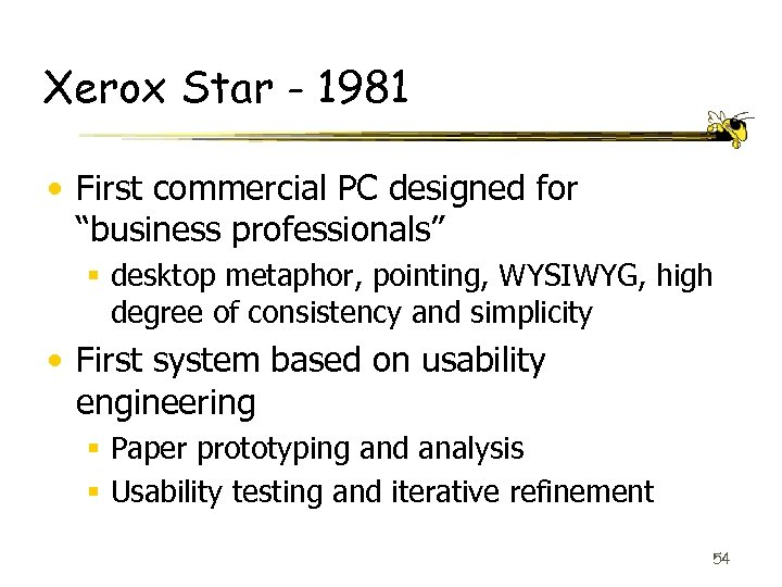 "Xerox Star - 1981 • First commercial PC designed for ""business professionals"" § desktop"
