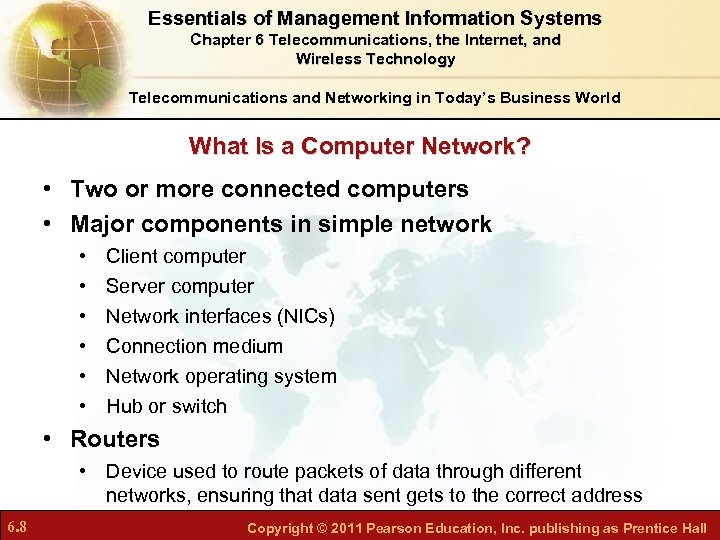 Essentials of Management Information Systems Chapter 6 Telecommunications, the Internet, and Wireless Technology Telecommunications